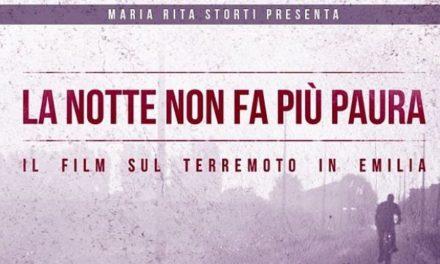 Sisma. il 20 maggio Zappaterra e Costi a Ferrara alla proiezione di 'La Notte non fa più paura'