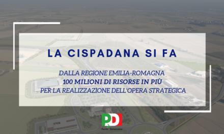 """I dem modenesi e ferraresi: """"La Cispadana è strategica e si fa"""". Dalla Regione Emilia-Romagna sono in arrivo 100 milioni di risorse aggiuntive per la realizzazione dell'opera"""
